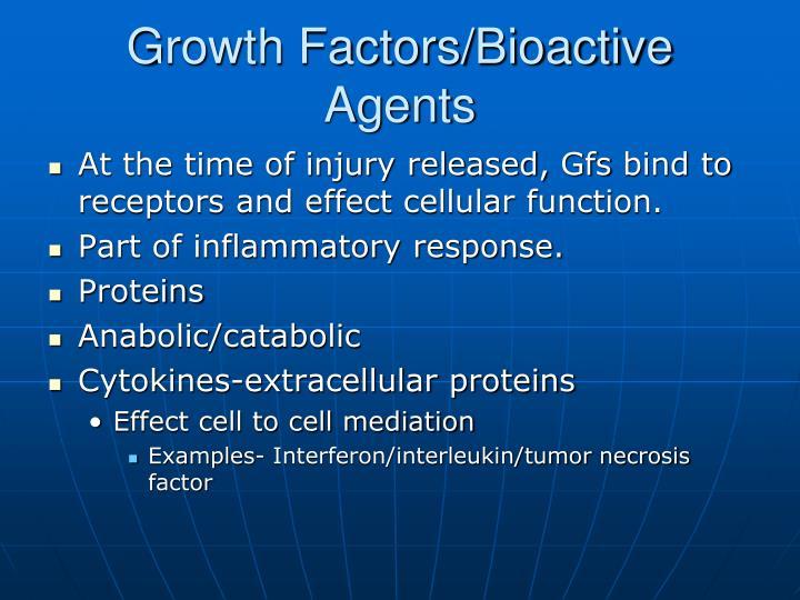 Growth Factors/Bioactive Agents