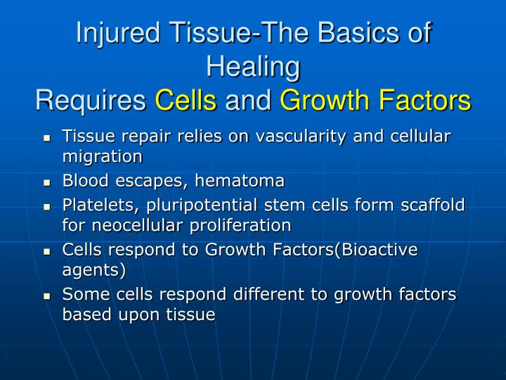 Injured Tissue-The Basics of Healing