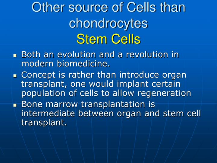 Other source of Cells than