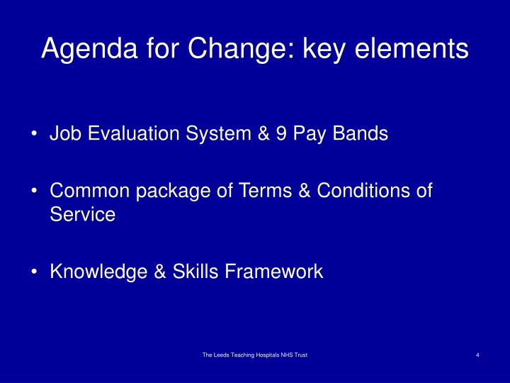 Agenda for Change: key elements