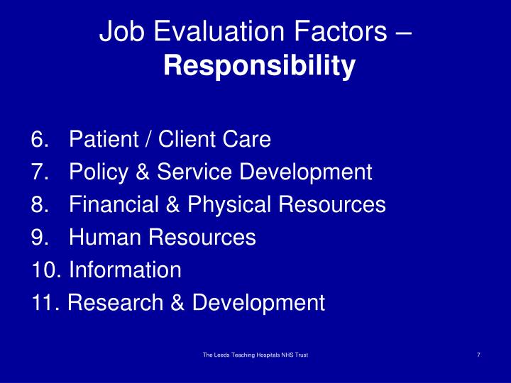 Job Evaluation Factors –