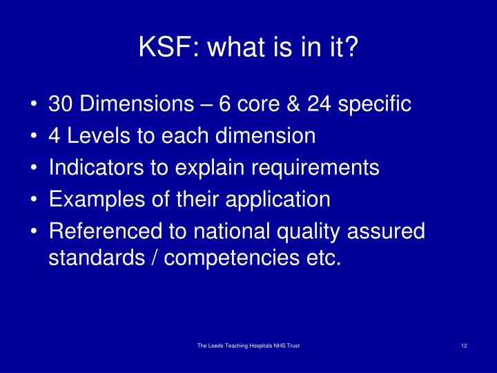KSF: what is in it?