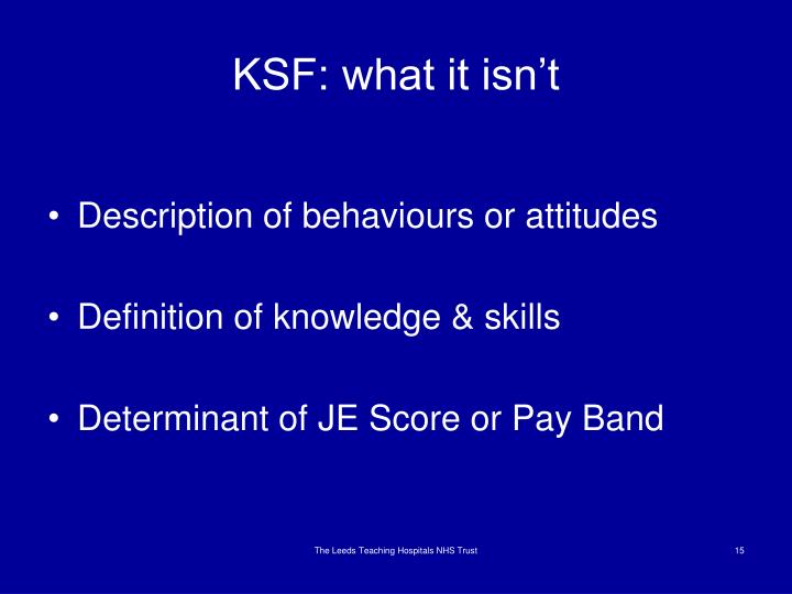 KSF: what it isn't