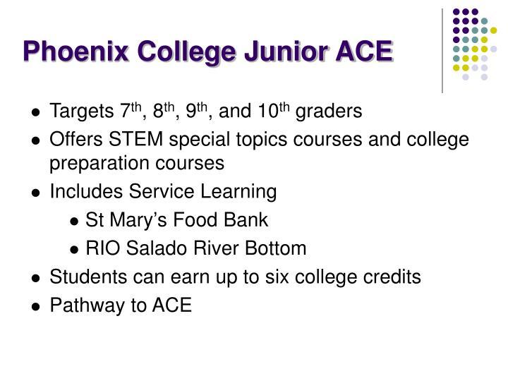 Phoenix College Junior ACE