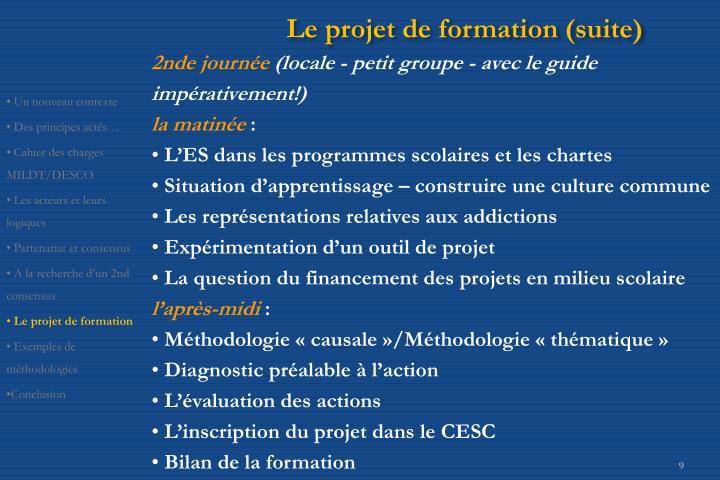 Le projet de formation (suite)
