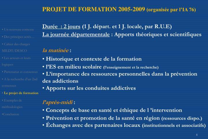 PROJET DE FORMATION 2005-2009