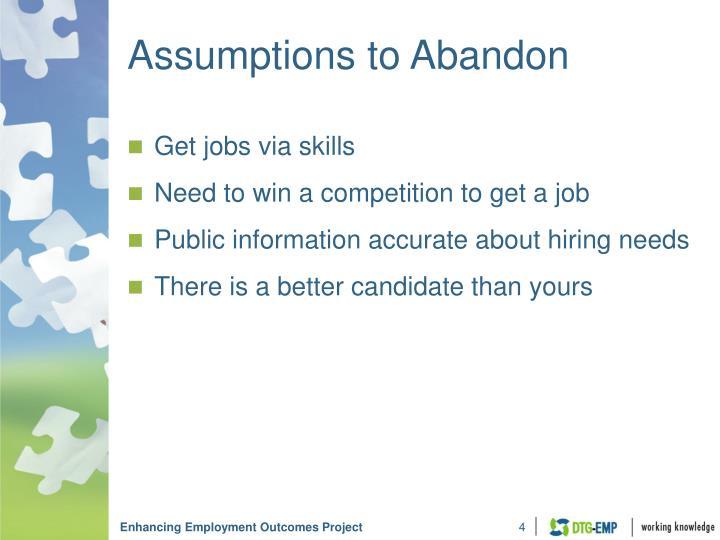 Assumptions to Abandon