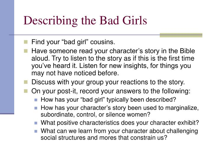 Describing the Bad Girls