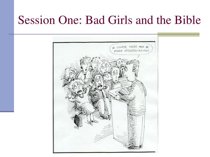 Session one bad girls and the bible