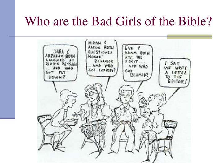 Who are the Bad Girls of the Bible?