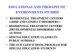 educational and therapeutic environments studied1