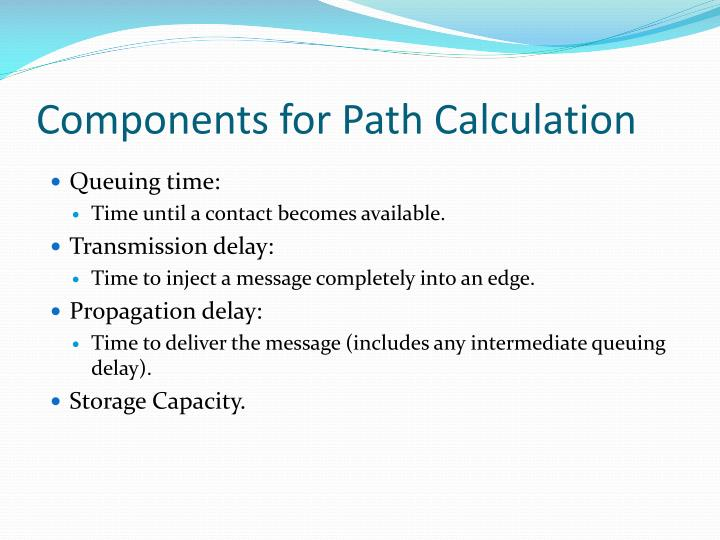 Components for Path Calculation
