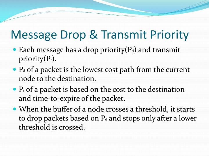 Message Drop & Transmit Priority