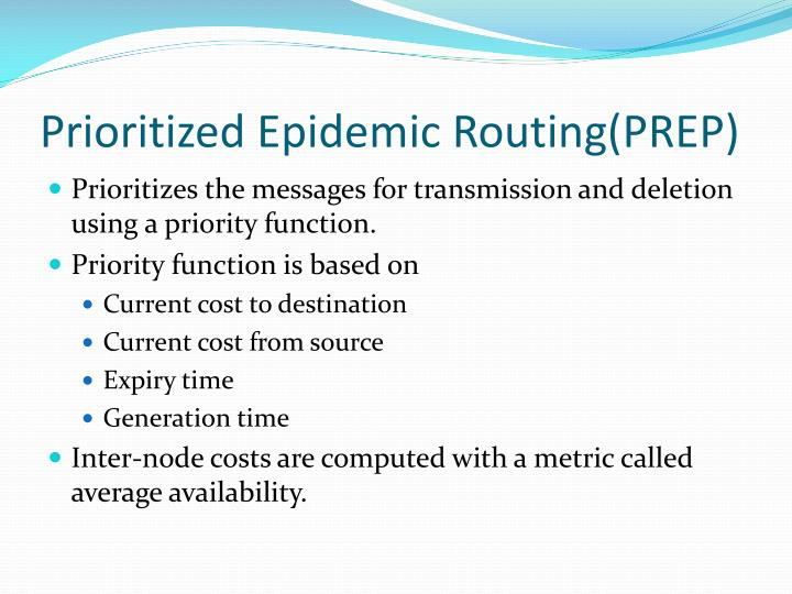 Prioritized Epidemic Routing(PREP)