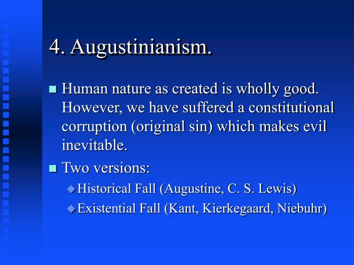 4. Augustinianism.