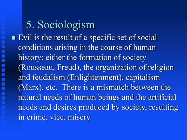 5. Sociologism