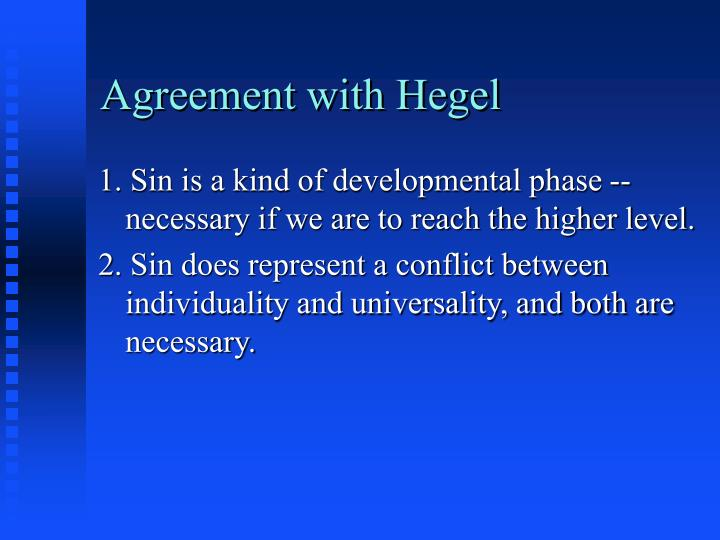 Agreement with Hegel