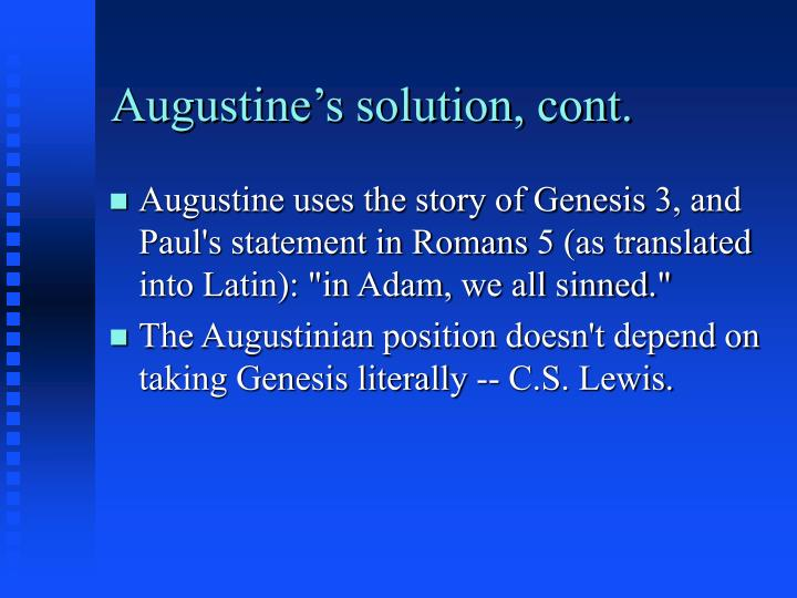 Augustine's solution, cont.