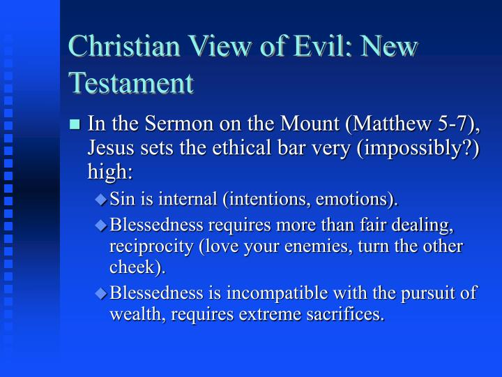 Christian View of Evil: New Testament