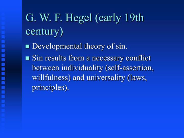 G. W. F. Hegel (early 19th century)