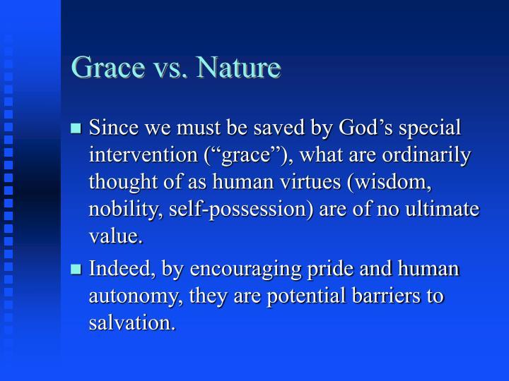 Grace vs. Nature
