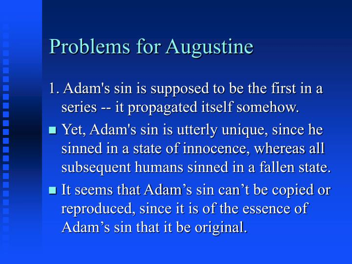 Problems for Augustine