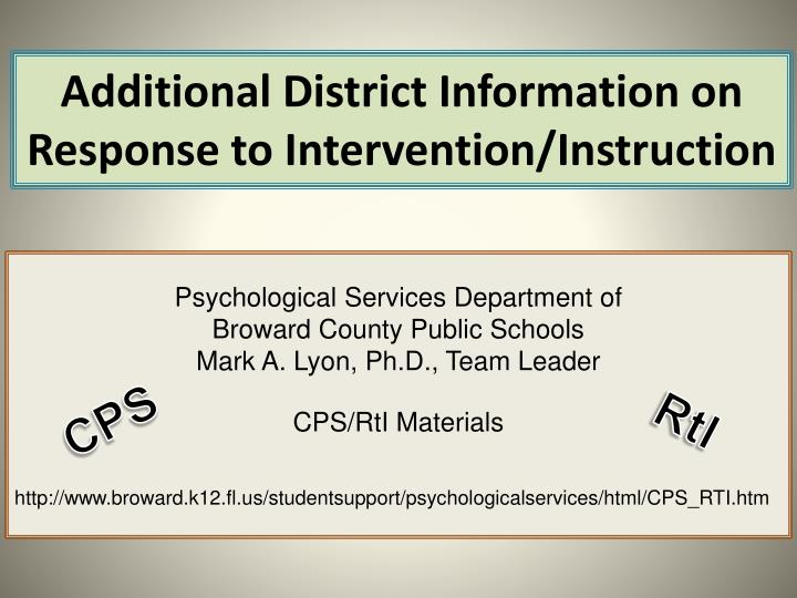 Additional District Information on Response to Intervention/Instruction