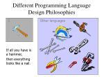 different programming language design philosophies