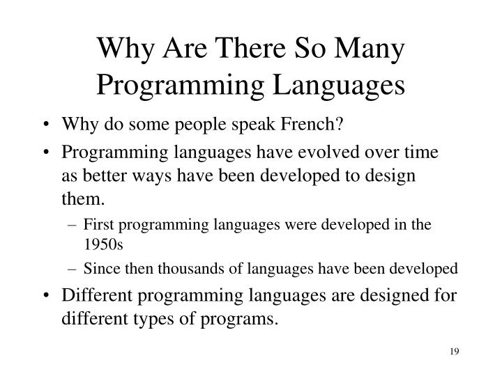Why Are There So Many Programming Languages