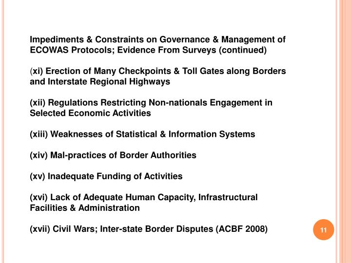 Impediments & Constraints on Governance & Management of ECOWAS Protocols; Evidence From Surveys (continued)