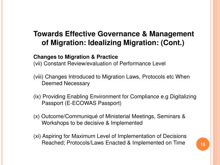 Towards Effective Governance & Management of Migration: Idealizing Migration: (Cont.)