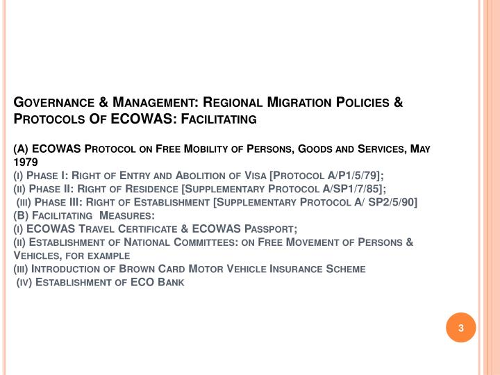 Governance & Management: Regional Migration Policies & Protocols Of ECOWAS: Facilitating