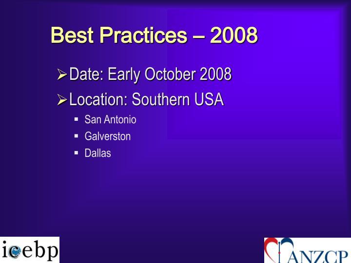 Best Practices – 2008