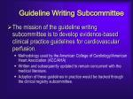 guideline writing subcommittee