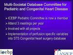 multi societal database committee for pediatric and congenital heart disease2