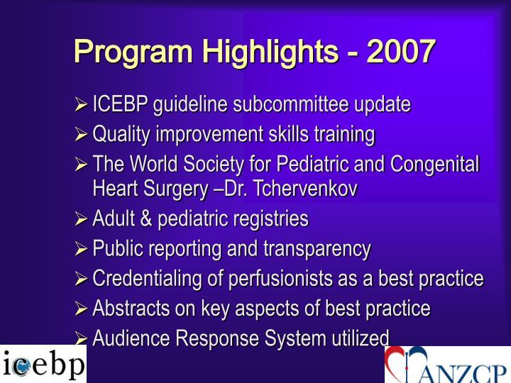 Program Highlights - 2007
