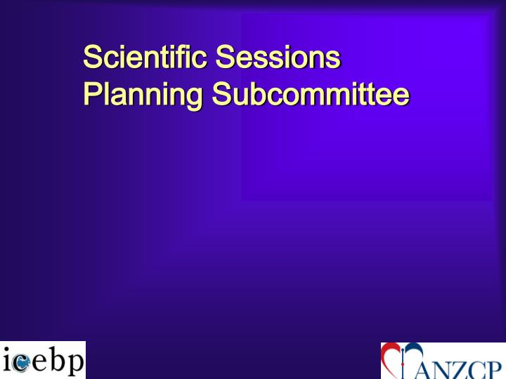Scientific Sessions Planning Subcommittee