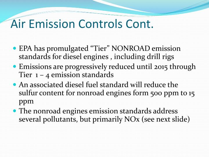 Air Emission Controls Cont.