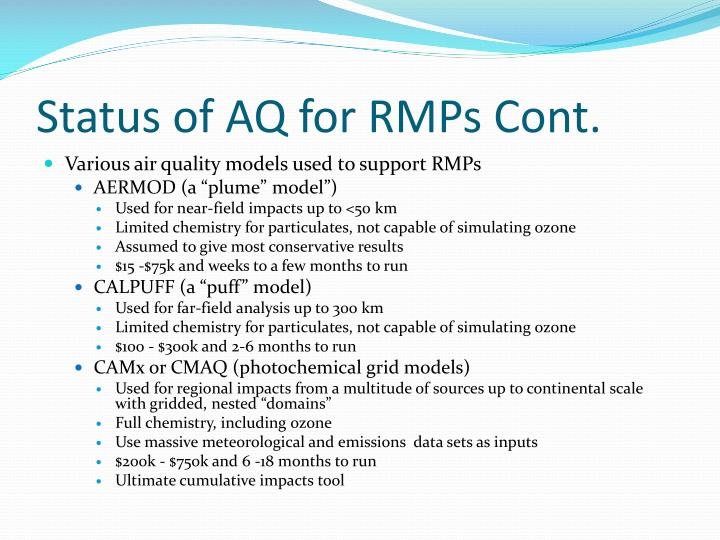 Status of AQ for RMPs Cont.