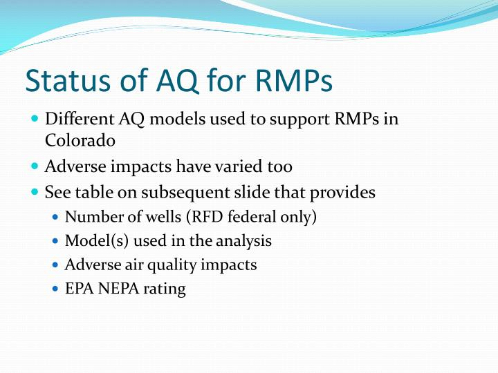 Status of AQ for RMPs
