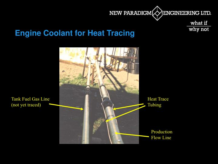 Engine Coolant for Heat Tracing