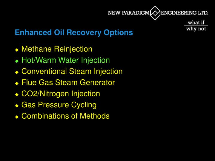 Enhanced Oil Recovery Options