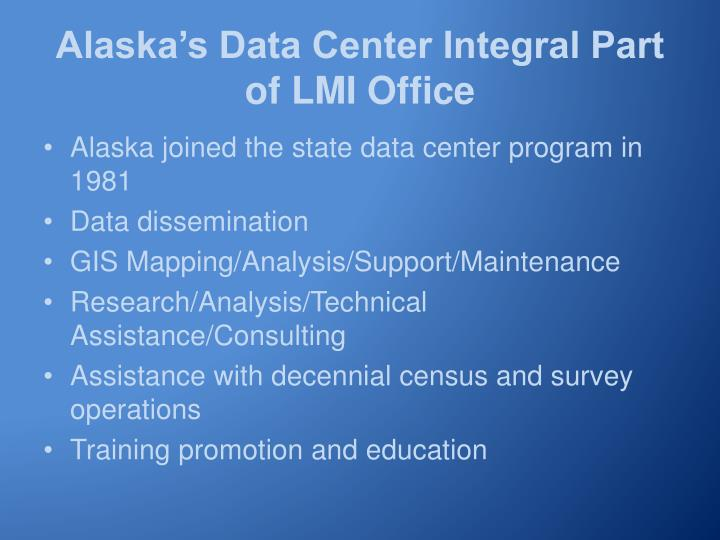 Alaska's Data Center Integral Part of LMI Office