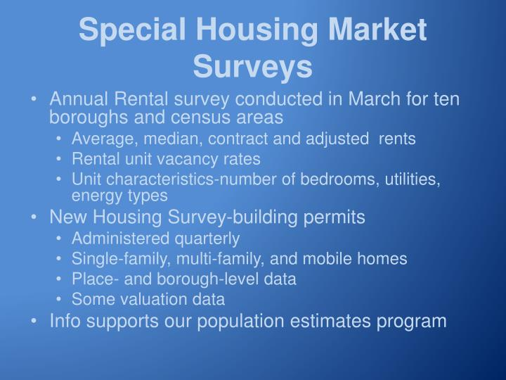 Special Housing Market Surveys