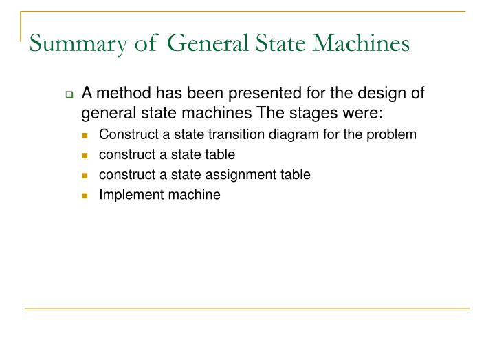 Summary of General State Machines