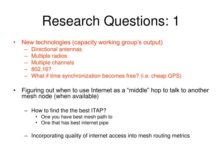 Research Questions: 1