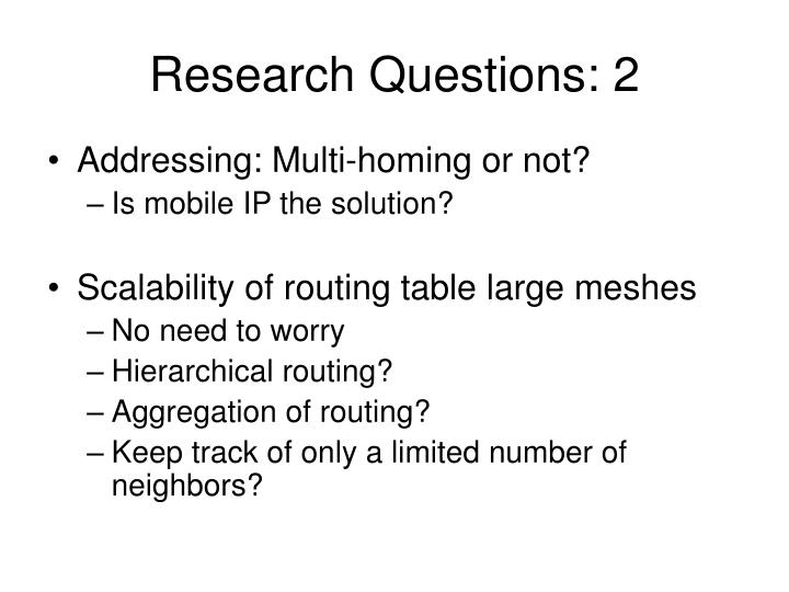Research Questions: 2