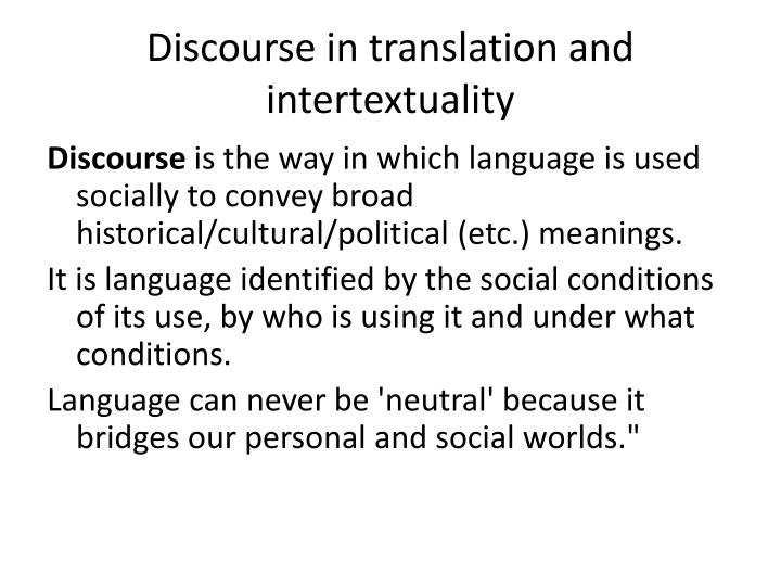Discourse in translation and