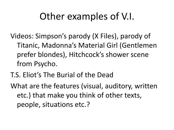 Other examples of V.I.