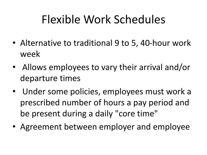 Flexible Work Schedules